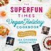 Giveaway: The Superfun Times Vegan Holiday Cookbook!