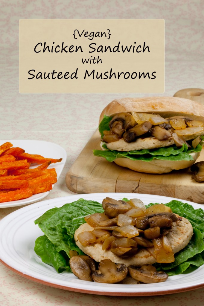 Vegan Chicken Sandwich with Sauteed Mushrooms