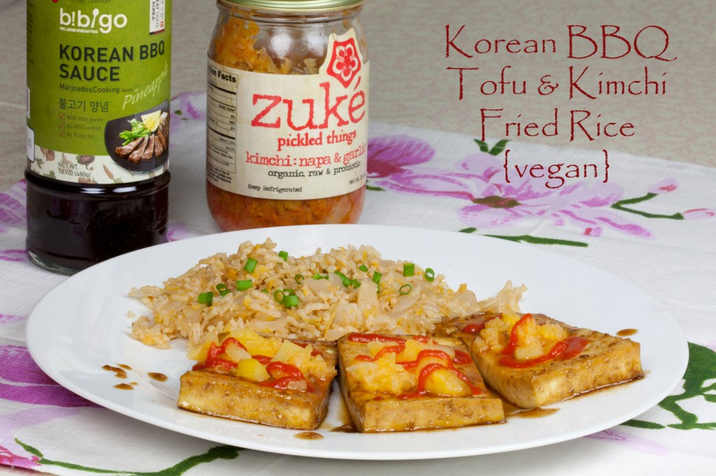 Vegan Korean BBQ Tofu and Kimchi Fried Rice
