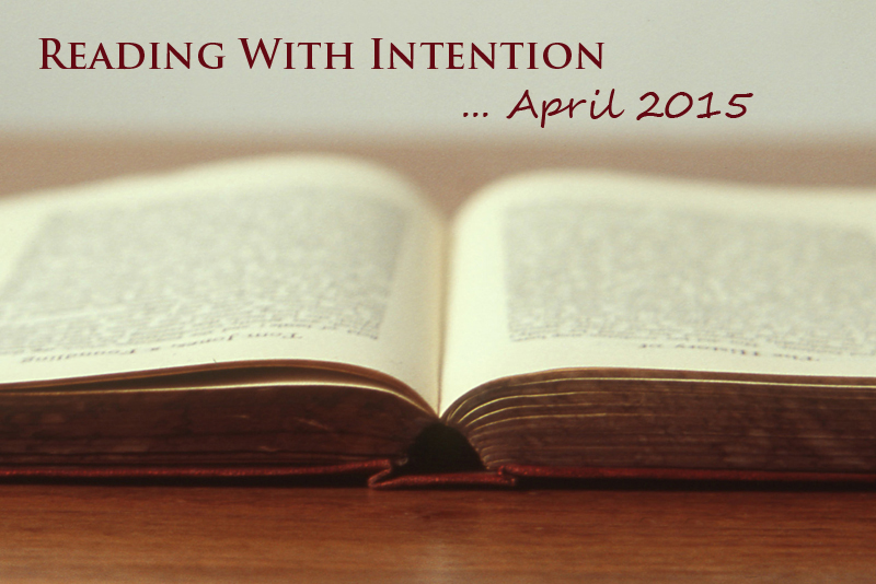 Reading with Intention, April 2015 | www.thatwasvegan.com